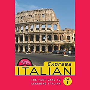 Behind the Wheel Express - Italian 1 Audiobook