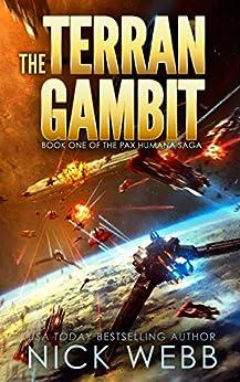 The Terran Gambit (Episode #1: The Pax Humana Saga) by [Webb, Nick]