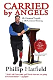 Carried by Angels, Phillip Hatfield, 0984673202