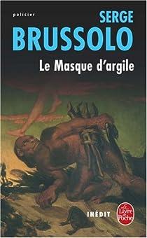 Le masque d'argile par Brussolo