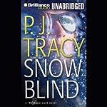 Snow Blind | P. J. Tracy