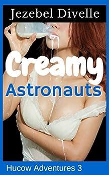 Creamy Astronauts Sci Fi Romantic Adventures ebook