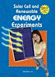 Solar Cell and Renewable Energy Experiments, Ed Sobey, 0766033058