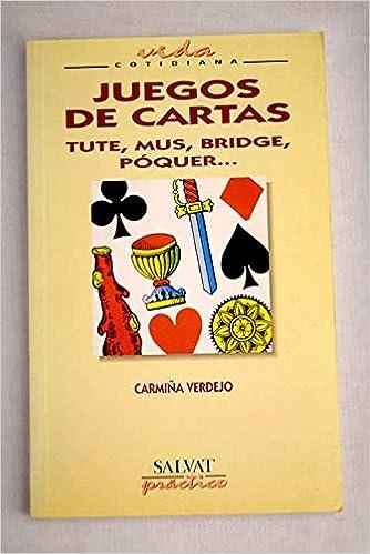Juegos de cartas tute mus bridge poquer.: Amazon.es: Carmiña ...