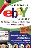 img - for The Official eBay Guide to Buying, Selling, and Collecting Just About Anything book / textbook / text book