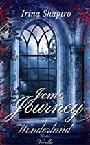 JEM'S JOURNEY (A WONDERLAND NOVELLA) (THE WONDERLAND SERIES BOOK 6)