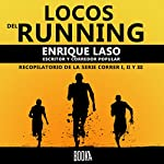 Locos del running [Crazy Running] | Enrique Laso