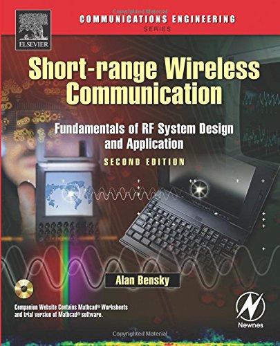 Rf Antenna Design (Short-range Wireless Communication, Second Edition: Fundamentals of RF System Design and Application (Communications Engineering Series))