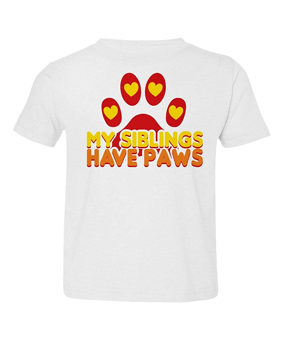Societee My Siblings Have Paws Pets Parent Cute Little Kids Girls Boys Toddler T-Shirt