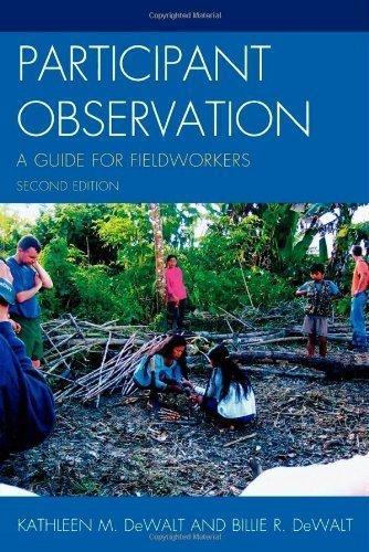 Participant Observation: A Guide for Fieldworkers 2nd (second) Edition by DeWalt, Kathleen M., DeWalt, Billie R. published by AltaMira Press (2010) - Altamira Press