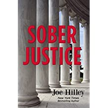 Sober Justice (Mike Connolly Mystery Book 1)