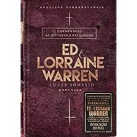 Ed & Lorraine Warren. Lugar Sombrio