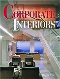 Corporate Interiors, Roger Yee, 1584710314