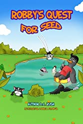 Robby's Quest for Seed (Robby's Quest Storybook Series 1)