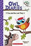 #8: Eva and the Lost Pony: A Branches Book (Owl Diaries #8)