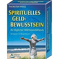 Spirituelles Geldbewusstsein - Ihr täglicher Wohlstandsimpuls: 48 Karten mit Begleitbuch