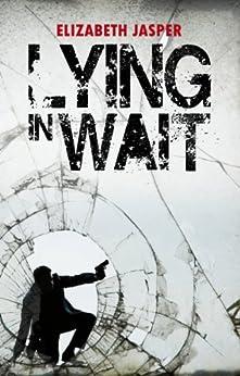 Lying in Wait by [Jasper, Elizabeth]