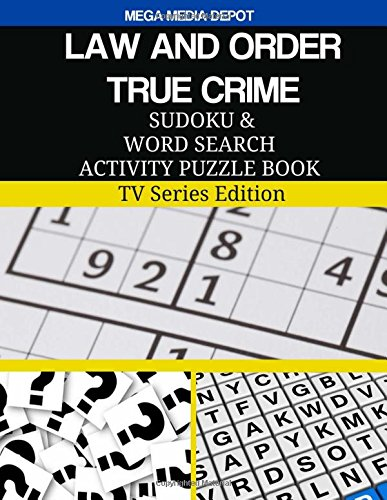 Download LAW AND ORDER TRUE CRIME Sudoku and Word Search Activity Puzzle Book: TV Series Edition ebook
