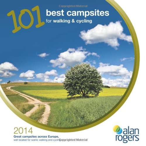 101 Best Campsites for Walking & Cycling 2014 (Best Campsites For Cycling)