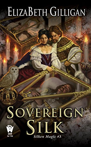 (Sovereign Silk (Silken Magic))