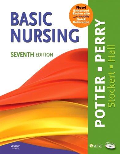 Basic Nursing Multimedia Enhanced Version, 7e (Basic Nursing Essentials for Practice)