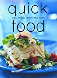 Quick Food, Laurel Glen Publishing Staff, 1571458328