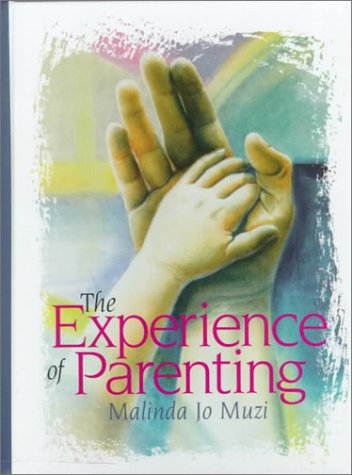 Experience of Parenting, The