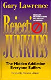Rejection Junkies, Gary L. Lawrence, 096499240X