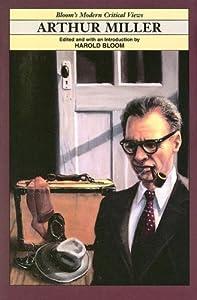 Arthur Miller Miller, Arthur (Vol. 15) - Essay