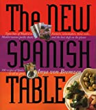 The New Spanish Table, Anya von Bremzen, 076113994X