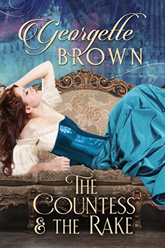 The Countess and the Rake: A Super Hot Historical Romance (English Edition)