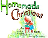 Homemade Christians, Nancy Marrocco, 0884893812