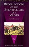 Recollections of the Eventful Life of a Soldier, Joseph C. Donaldson, 1862270856