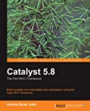 Catalyst 5.8, Jonathan Rockway and Solar John Antano, 1847199240