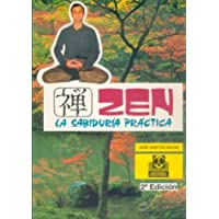 Zen - La Sabiduria Practica (Spanish Edition)