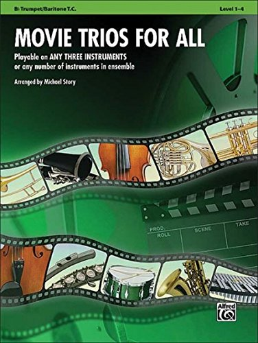 Movie Trios for All: B-flat Trumpet, Baritone T.C. (Instrumental Ensembles for All)