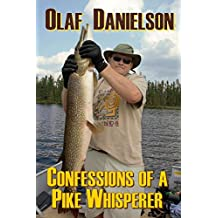 Confessions of a Pike Whisperer