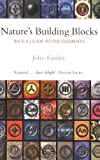 Nature's Building Blocks, John Emsley, 0198503407