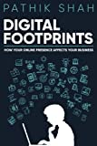 Digital Footprint: How your online presence affects your business