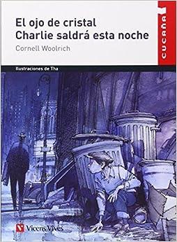 Book El Ojo de Cristal (Cucana) (Spanish Edition) by Cornell Woolrich (2001-02-03)