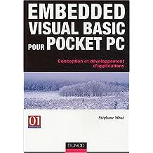 EMBEDDED VISUAL BASIC POUR POCKET PC : CONCEPTION ET DEVELOPPEMENT D'APPLICATIONS