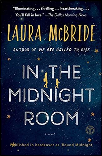 Amazon Fr In The Midnight Room A Novel Laura Mcbride