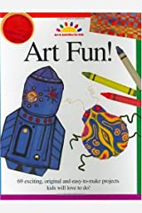 Art Fun! (ART AND ACTIVITIES FOR KIDS) Paperback