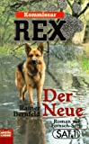 Kommissar Rex: Der Neue (German Edition)