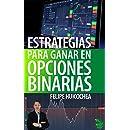 Estrategias para Ganar en Opciones Binarias (Spanish Edition)