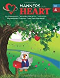 Manners of the Heart Fourth Grade, Jill Rigby Garner, 1930236093