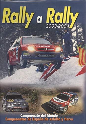 Rally a rally 2003-2004: Amazon.es: Bueno, Javier, Lopez, Pipo: Libros
