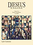 img - for Diesel's Engine: From Conception to 1918 book / textbook / text book