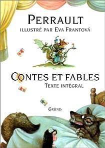 Contes et fables par Perrault