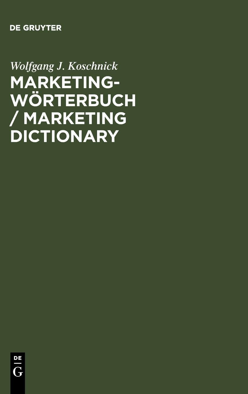 Marketing Dictionary, German to English and English to German: Marketing Woerterbuch, Deutsch Englisch und Englisch Deutsch (English and German Edition) ebook